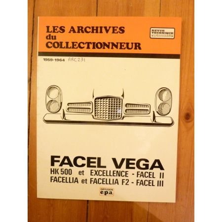 HK500 EXCELLENCE FACELLIA Revue Technique Les Archives Du Collectionneur Facel Vega