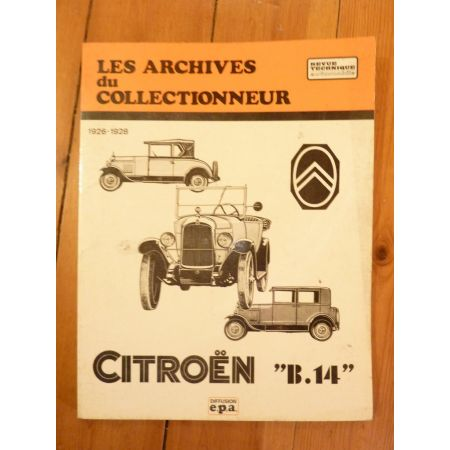 B14 Revue Technique Les Archives Du Collectionneur Citroen