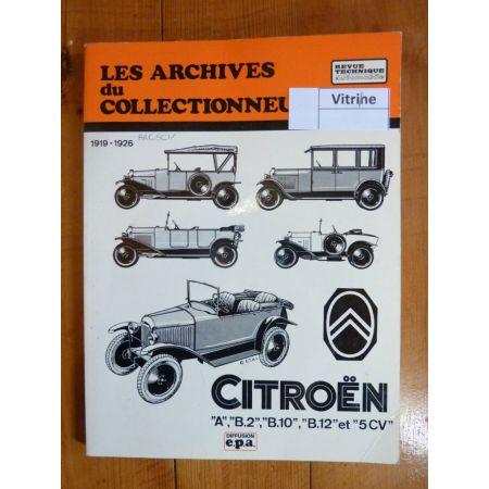 A B2 B10 B12 5CV Revue Technique Les Archives Du Collectionneur Citroen