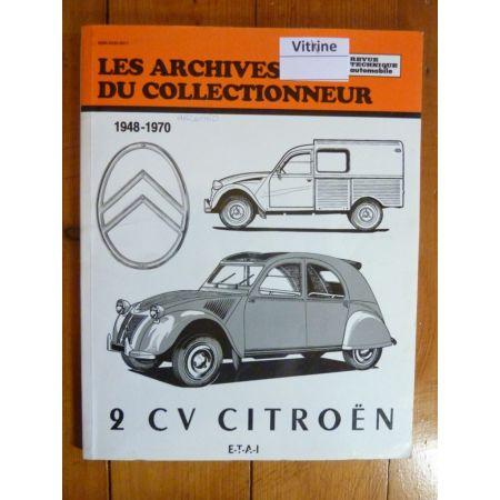 2cv 48-70 Revue Technique Les Archives Du Collectionneur Citroen