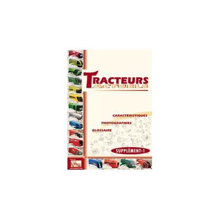Lot Tracteurs Actuels 2005 + SUPPL 2007