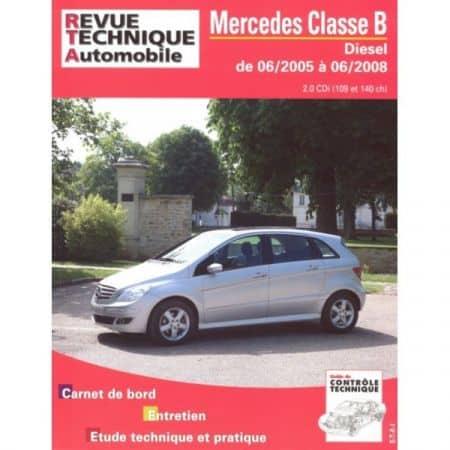 Classe B Die 05-08 Revue Technique Mercedes