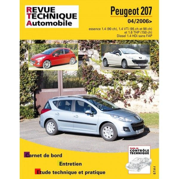 peugeot 207 plus et cc depuis 04 2006 essence 1 4 1 4 vti 1 6 thp diesel 1 4 hdi sans fap. Black Bedroom Furniture Sets. Home Design Ideas