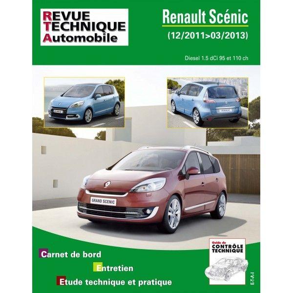 renault scenic iii diesel 1 5 dci 90cv et 115cv de 12 2011 a 03 2013. Black Bedroom Furniture Sets. Home Design Ideas