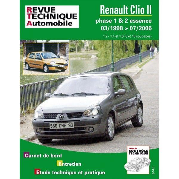 renault clio ii phase 1 2 essence 1 2 1 4 1 6 de 03 1998 a 07 2006. Black Bedroom Furniture Sets. Home Design Ideas