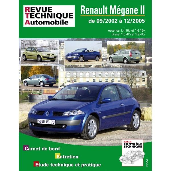 renault megane ii essence 16v 1 6 16v diesel 1 5dci 1 9 dci de 09 2002 a 12 2005. Black Bedroom Furniture Sets. Home Design Ideas