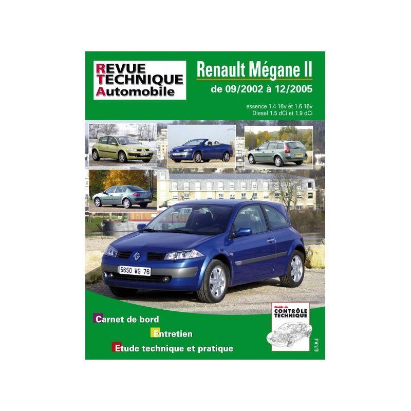 renault megane ii essence 16v 1 6 16v diesel 1 5dci 1 9 dci de 09 2002 a 12 2005. Black Bedroom Furniture Sets. Home Design Ideas