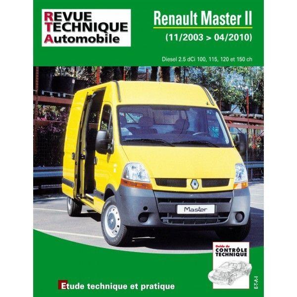 renault master ii diesel 2 5 dci 100 115 120 150cv de 11 2003 a 04 2010. Black Bedroom Furniture Sets. Home Design Ideas