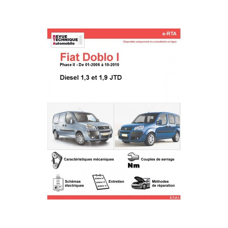 fiat doblo i phase 2 diesel1 3jtd 1 9jtd de 01 2006 a 10 2010. Black Bedroom Furniture Sets. Home Design Ideas