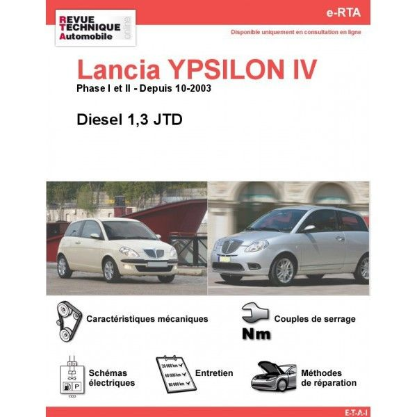 lancia ypsilon iv phases 1 2 diesel 1 3 jtd depuis 10 2003. Black Bedroom Furniture Sets. Home Design Ideas