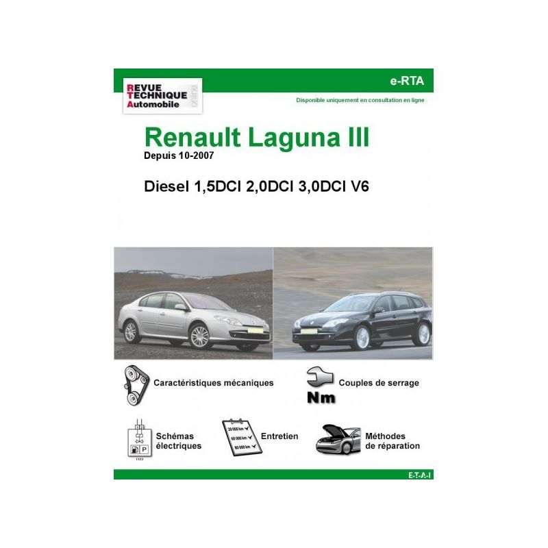 renault laguna iii diesel 1 5 dci 2 0 dci 3 0 dci v6 depuis 10 2007. Black Bedroom Furniture Sets. Home Design Ideas