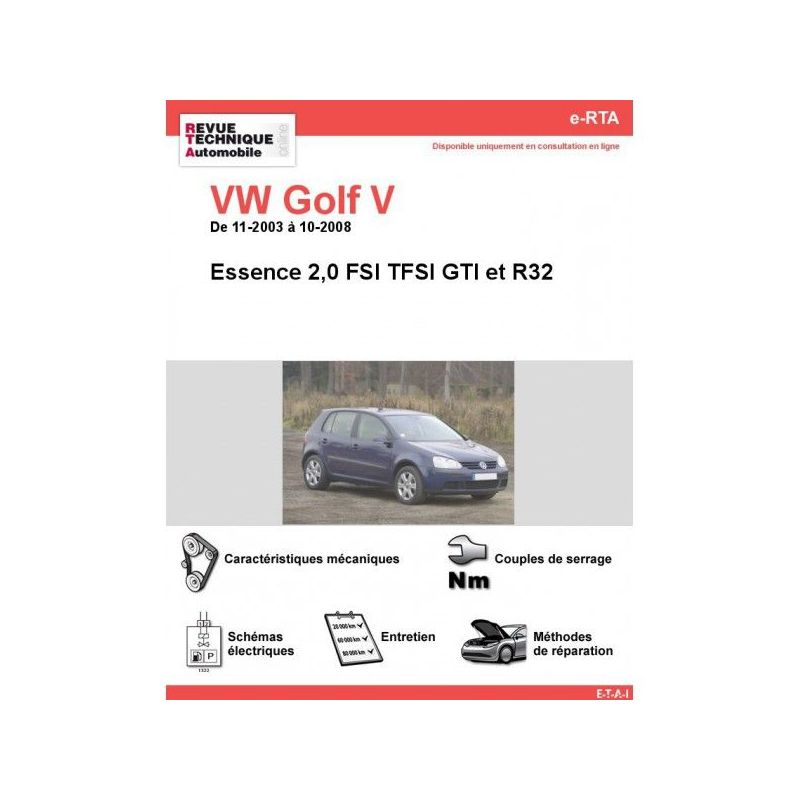 volkswagen vw golf v essence 2 0 fsi tfsi gti r32 de 11 2003 a 10 2008. Black Bedroom Furniture Sets. Home Design Ideas