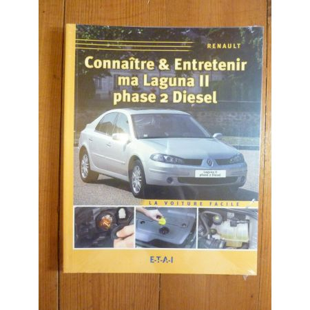 Laguna II ph2 Die Revue Connaitre entretenir Renault