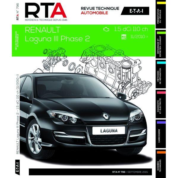 rta revues technique automobile renault laguna iii phase 2 diesel 1 5 dci 110cv depuis 11 2010. Black Bedroom Furniture Sets. Home Design Ideas