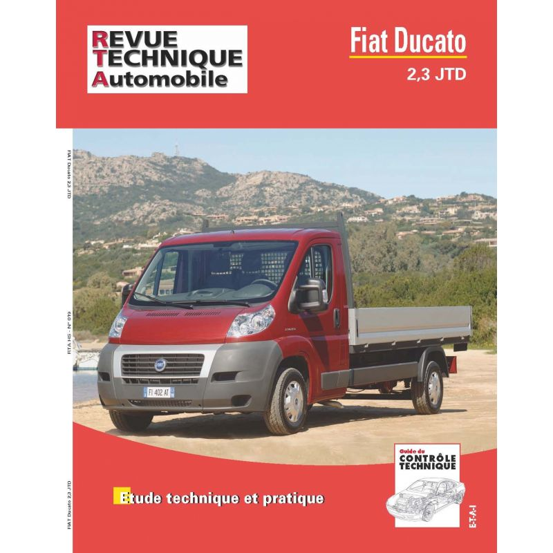 rta revue technique fiat ducato 2 3 jtd rtahs019 octobre 2015. Black Bedroom Furniture Sets. Home Design Ideas