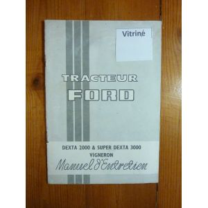 ford dexta 2000 super dexta 3000 vigneron manuel d 39 entretien ref me ford dexta vig. Black Bedroom Furniture Sets. Home Design Ideas