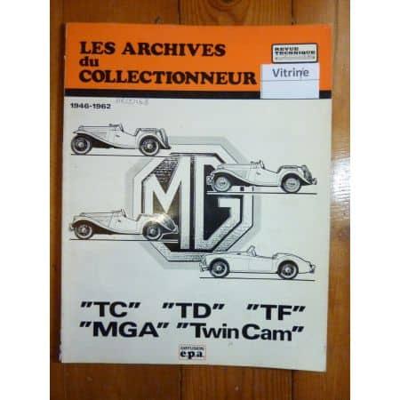 MGA TC TD TF TWINCAM Revue Technique Les Archives Du Collectionneur Austin Mga