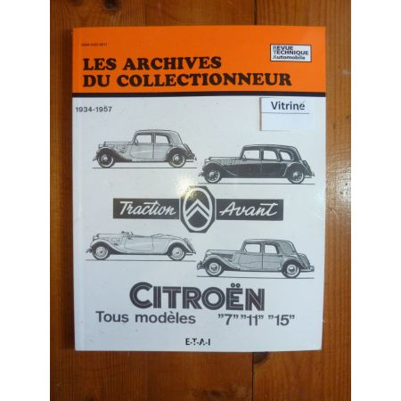 Traction 7 11 15 Revue Technique Les Archives Du Collectionneur Citroen