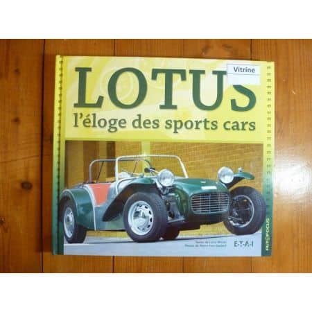 LOTUS, L'ELOGE DES SPORTS CARS - Livre