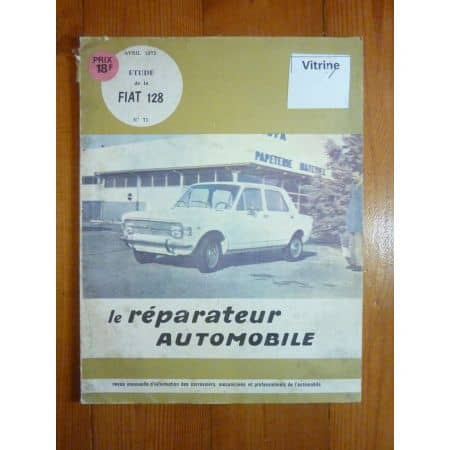 FIAT 128 Revue Reparateur Automobile