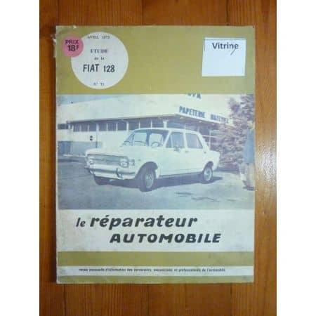FIAT 128 Revue Reparateur Automobile