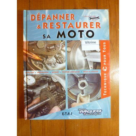 Dépanner et restaurer sa Moto