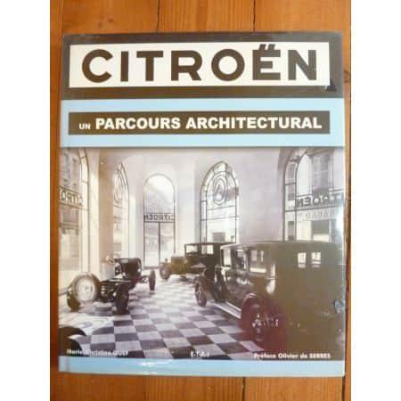 Citroên  Parcours architectural
