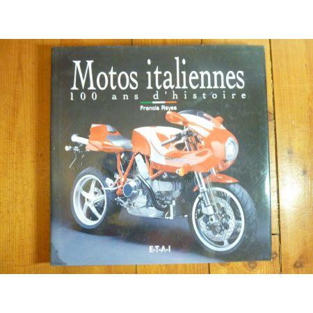 Motos Italiennes 100 ans d'histoire