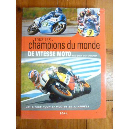 Champions du monde Vitesse Moto