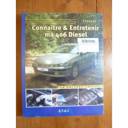 406 Diesel Revue Connaitre entretenir Peugeot