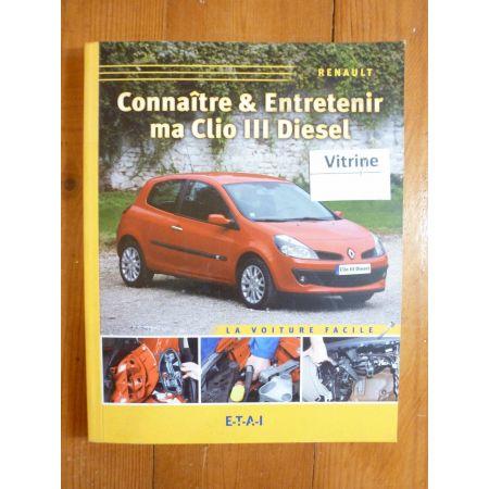 Clio III D Revue Connaitre entretenir Renault