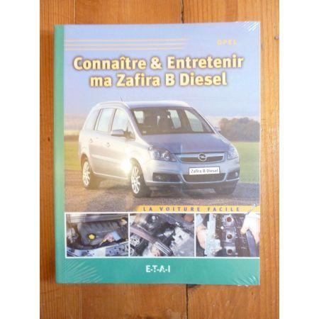 Zafira B Diesel Revue Connaitre entretenir Opel