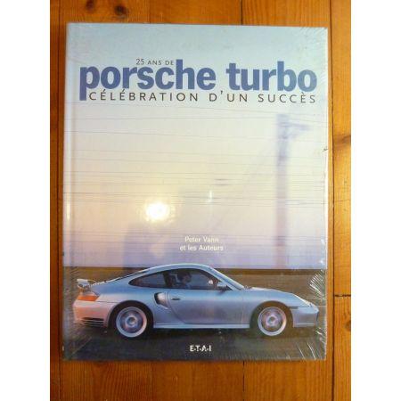 Porsche Turbo : 25 ans Livre