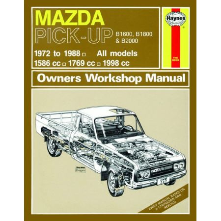 B1600 B1800 B00 Pick-up Petrol up to F 72-88 Revue technique Haynes MAZDA Anglais