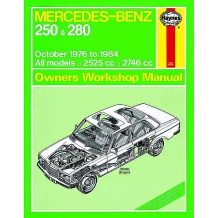 250 280 W123 76-84 Revue technique Haynes MERCEDES Anglais