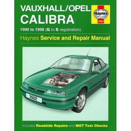 Calibra G to S 90-98 Revue technique Haynes OPEL VAUXHALL Anglais