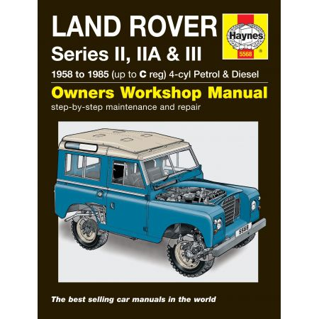 Series II IIA III 58-85 Revue technique Haynes LAND-ROVER Anglais