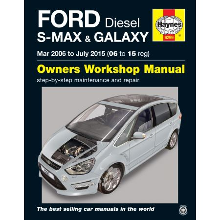 S-MAX Galaxy Diesel 03/06-07/15 Revue technique Haynes FORD Anglais