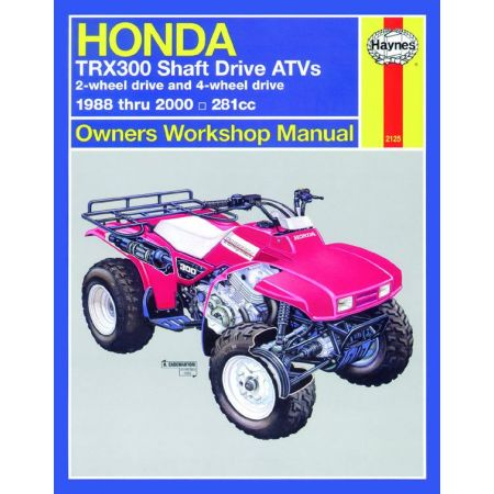 TRX300 Shaft Drive ATVs 88-00 Revue technique Haynes HONDA Anglais