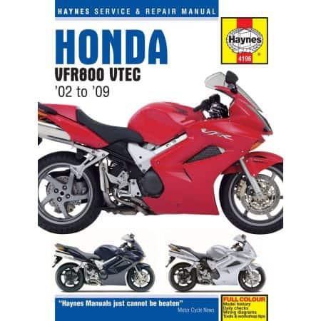 VFR V-Tec V-Fours 02-09 Revue technique Haynes HONDA Anglais