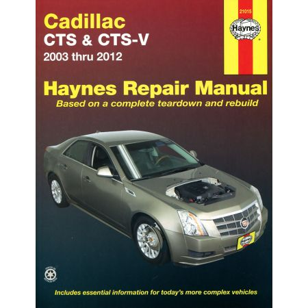 CTS and CTS-V 03-12 Revue technique Haynes CADILLAC Anglais