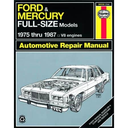Full Size Sedans 75-87 Revue technique Haynes FORD MERCURY Anglais