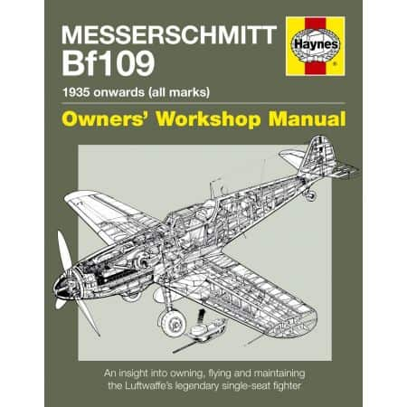 Messerschmitt Bf109 Manual Revue technique Haynes Anglais