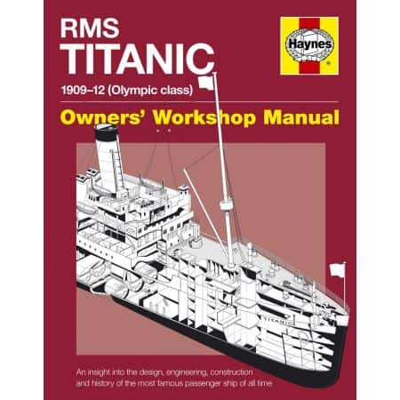 RMS Titanic Manual Revue technique Haynes Anglais