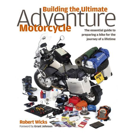 Building the Ultimate Adventure Motorcycle Revue technique Haynes Anglais