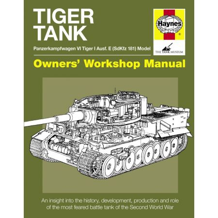 Tiger Tank Manual Revue technique Haynes Anglais