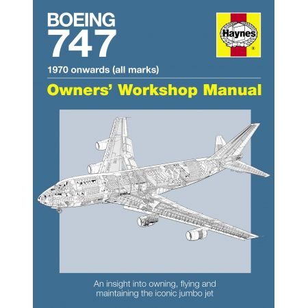 BOEING 747 MANUAL Revue technique Haynes Anglais
