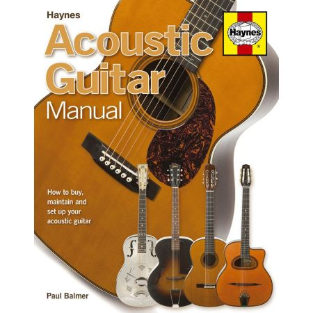 ACOUSTIC GUITAR MANUAL Revue technique Haynes Anglais