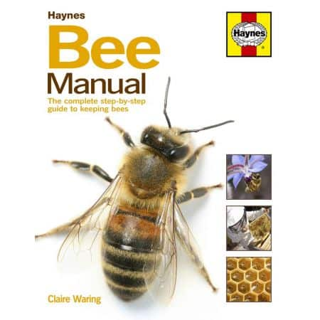 Bee The complete step-by-step guide to keeping Revue Haynes Anglais