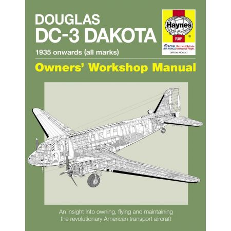DOUGLAS DC-3 DAKOTA MANUAL Revue technique Haynes Anglais